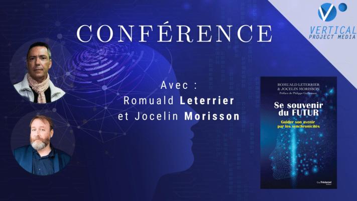 Romuald Leterrier & Jocelin Morisson Se Souvenir du Futur grâce aux synchronicités