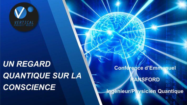 Conférence «Un regard quantique inédit sur la conscience» – Emmanuel Ransford – Vimeo thumbnail
