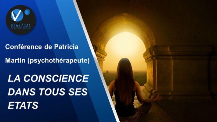 Conférence «La conscience dans tous ses états» – Patricia Martin – Vimeo thumbnail