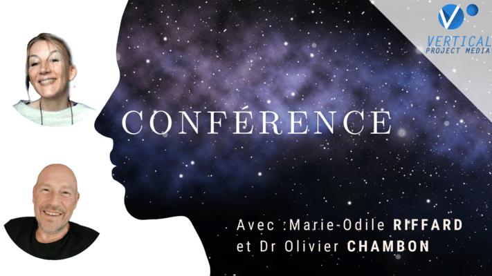 La conscience immortelle avec Marie-Odile RIFFARD et Dr Olivier CHAMBON