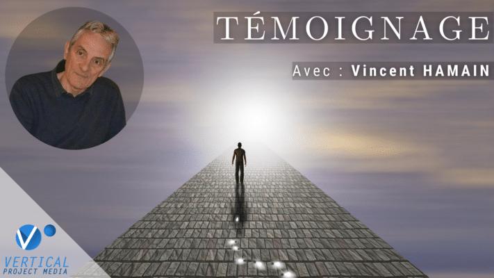 Un pas dans l'éternité l'expérience de mort imminente de Vincent HAMAIN