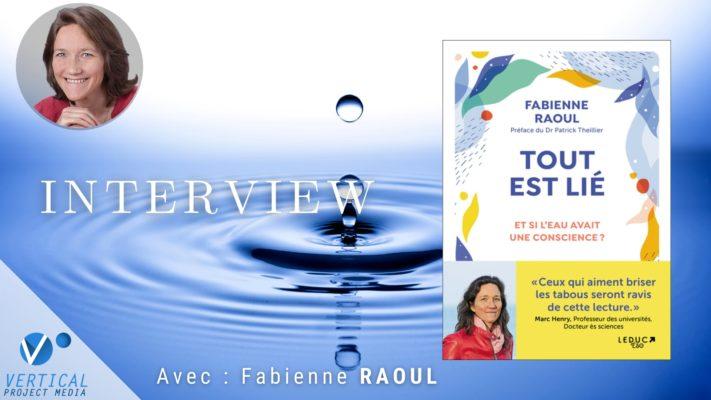 Fabienne RAOUL : L'appel de l'eau – Tout est lié – Et si l'eau avait une conscience ? – Vimeo thumbnail