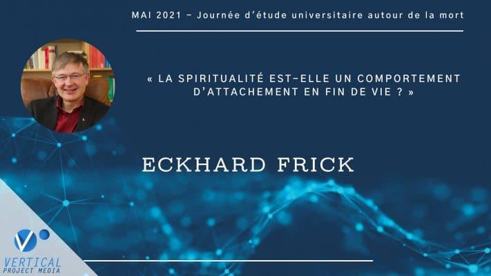 Eckhard Frick : La spiritualité est-elle un comportement d'attachement en fin de vie ? – Vimeo thumbnail