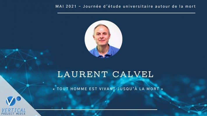 Laurent Calvel : Tout Homme est vivant jusqu'à la mort – Vimeo thumbnail