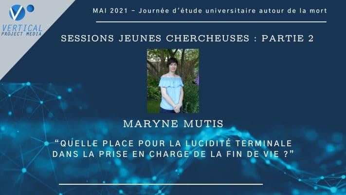 Maryne Mutis : Quelle place pour la lucidité terminale dans la prise en charge de la fin de vie ? – Vimeo thumbnail
