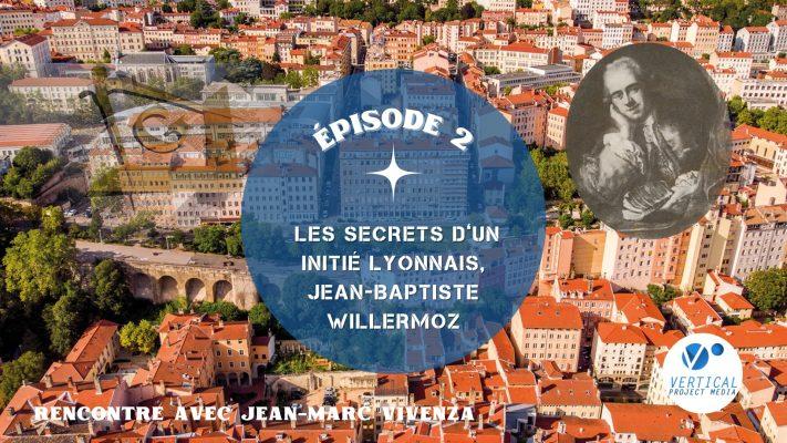 Ep2 : Les secrets d'un initié lyonnais, Jean-Baptiste Willermoz – Vimeo thumbnail